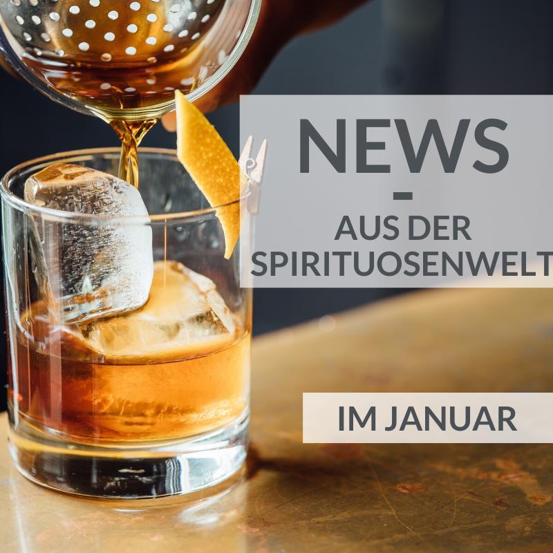 News aus der Spirituosenwelt Januar