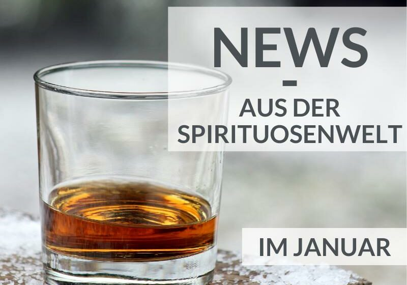 News aus der Spirituosenwelt